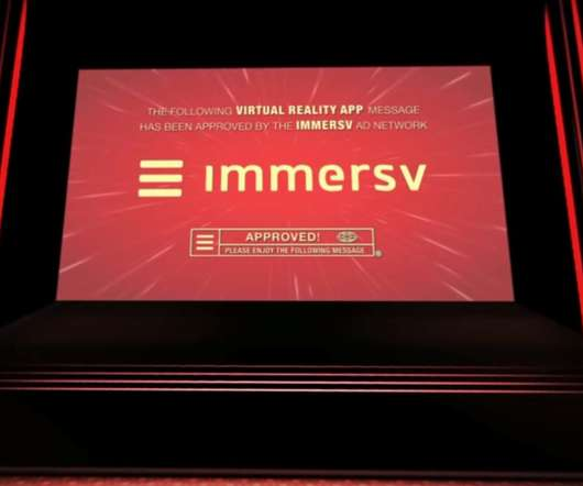 ad2a79cd267b Immersv Raises  10.5M Investment to Bring Ads into VR and Mobile 360 Video